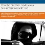 خبرنگار گاردین در تهران، حجاب را عامل آزارهای جنسی خیابانی معرفی کرد